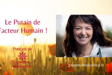 Podcast Putain de Facteur Humain