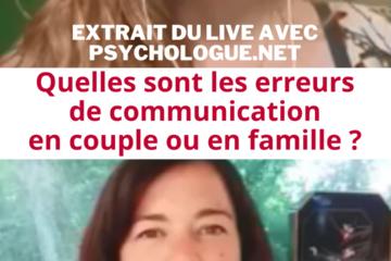 """""""Les difficultés de communication en famille et en couple"""" : interview avec psychologue.net"""